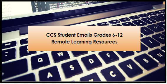 CCS Student Email Access for Grades 6-12