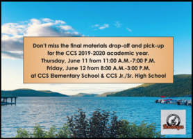 CCS Final Materials Drop-Off & Pick-Up 6/11 & 6/12