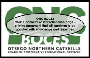 "ONC BOCES Offers ""Continuity of Instruction"" Resources"