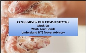 CCS Reminds School Community - Masks, Hands, Travel Advisory