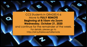 ALL K-6 Students Move to Fully Remote Wed 10/20/2020 for Remainder of Week