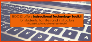 BOCES Offers Instructional Technology Toolkit