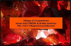 Village of Cooperstown Halloween Activities Advisory