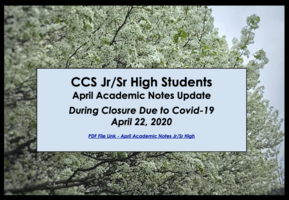 April Academic Notes for CCS Jr/Sr High Students