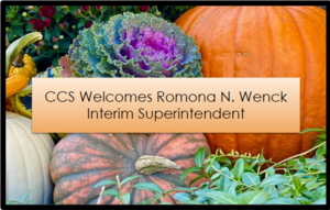 CCS Welcomes New Interim Superintendent Romona N. Wenck