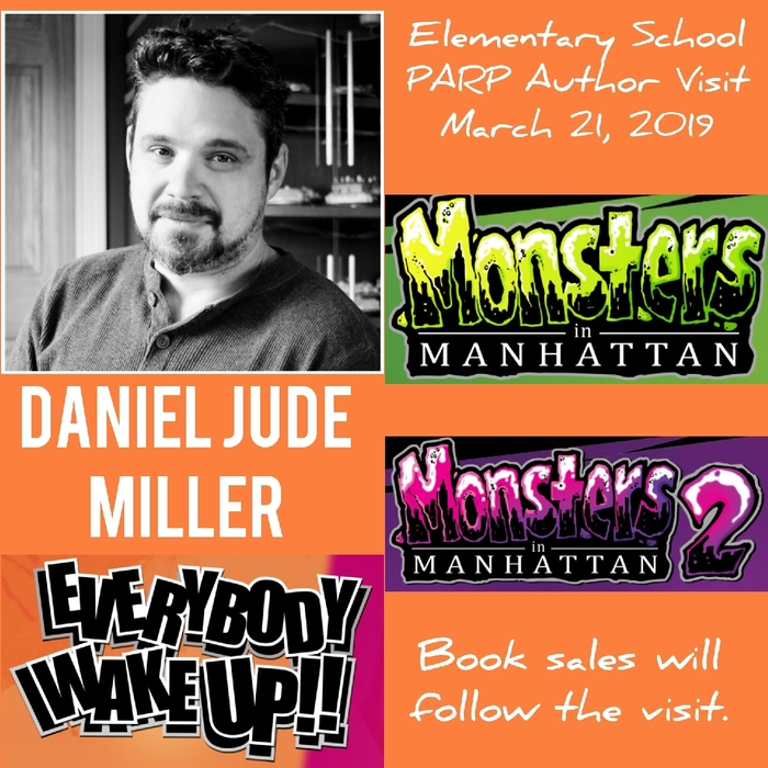 Our 2019 visiting author illustrator is Daniel Jude Miller! #MonstersInManhatten #EverybodyWakeUp #authorvisits