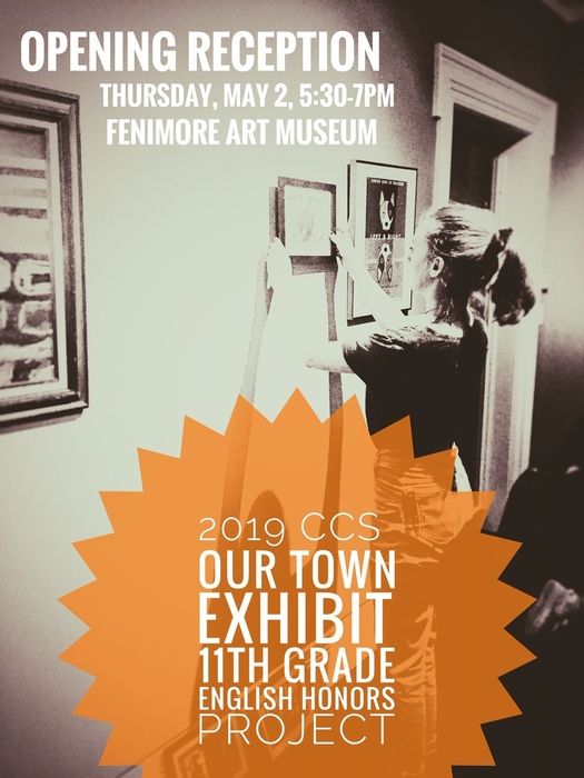 2019 CCS Our Town Exhibit, May 2, 5:30-7p