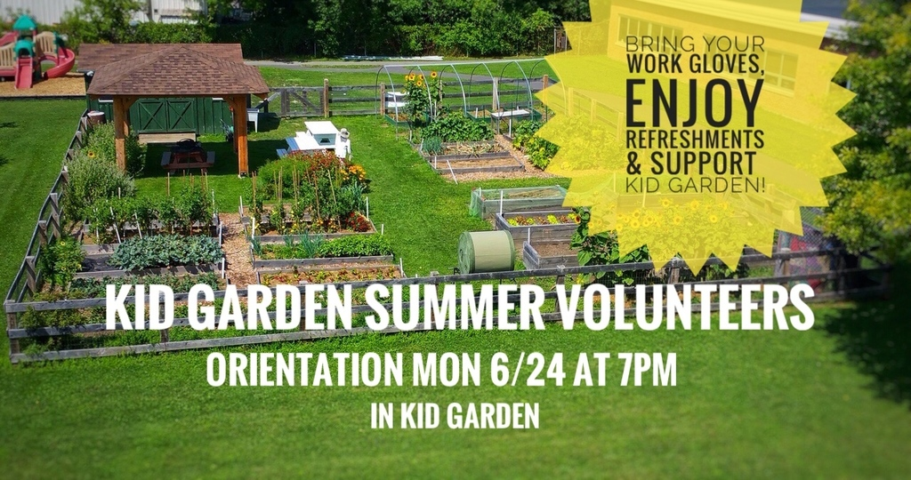 Kid Garden Summer Orientation